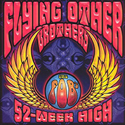 52-Week High - Flying Other Brothers