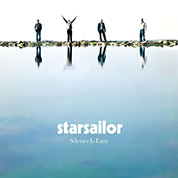 Silence Is Easy - Starsailor