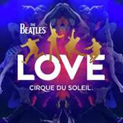 LOVE - The Beatles / Cirque du Soleil