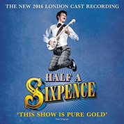 Half A Sixpence - Original 2016 London Cast