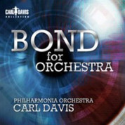 Bond For Orchestra  - Philharmonia Orchestra and Carl Davis