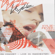 Fever Tour, Live In Manchester - Kylie Minogue