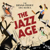 The Jazz Age  - Bryan Ferry