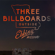 Three Billboards Outside Ebbing Missouri -