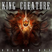 Volume One - King Creature
