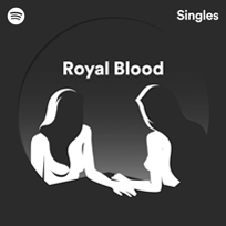 Spotify Singles - Royal Blood