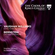 Vaughan Williams & Bernstein - Choir of King's College, Cambridge