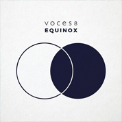 Equinox - Voces8