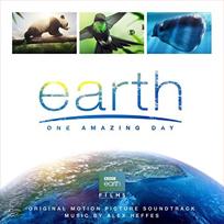 Earth: One Amazing Day - Alex Heffes