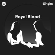 Spotify Singles - Royal Blood
