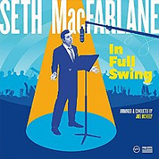 In Full Swing - Seth MacFarlane