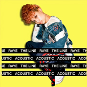 The Line (Acoustic) - RAYE
