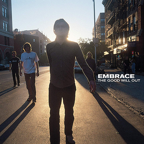 The Good Will Out [2020 reissue] - Embrace