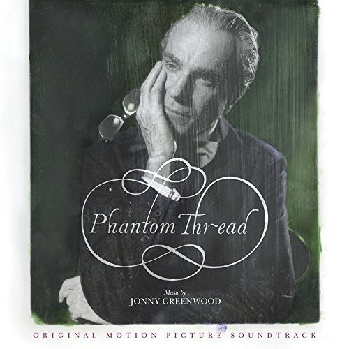 Phantom Thread - Jonny Greenwood