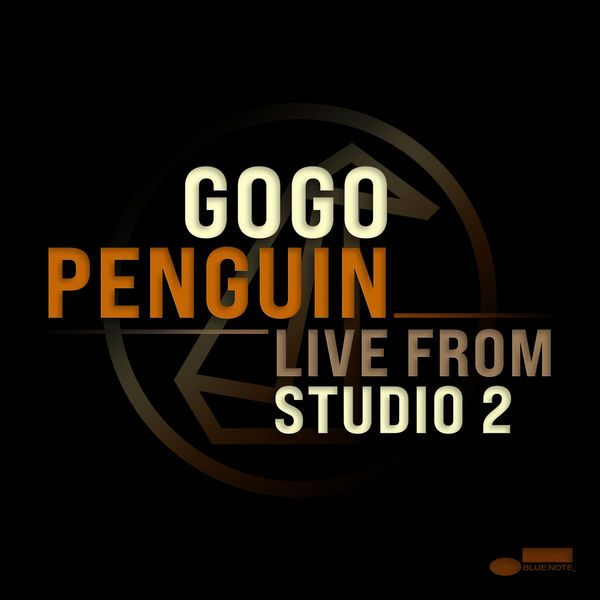 Live From Studio Two - GoGo Penguin