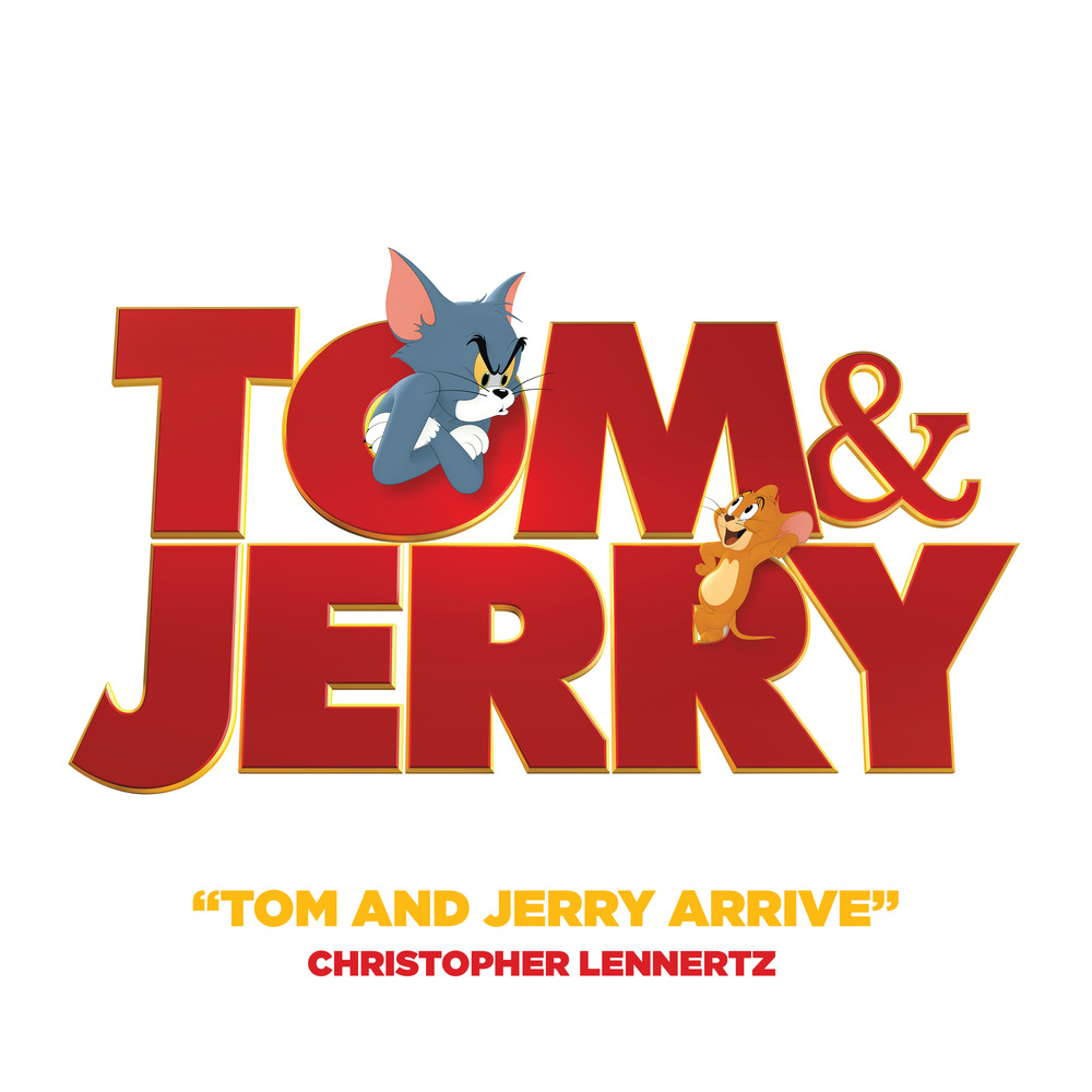 Tom & Jerry - Chris Lennertz