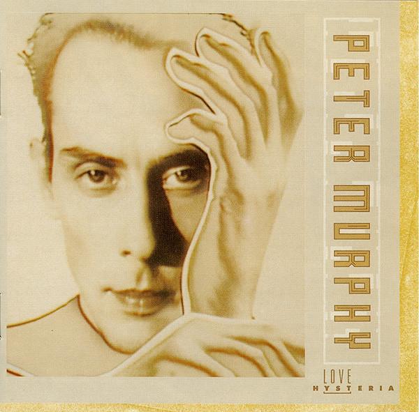 Love Hysteria (Remaster) - Peter Murphy