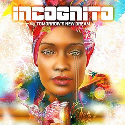 Tomorrow's New Dream - Incognito