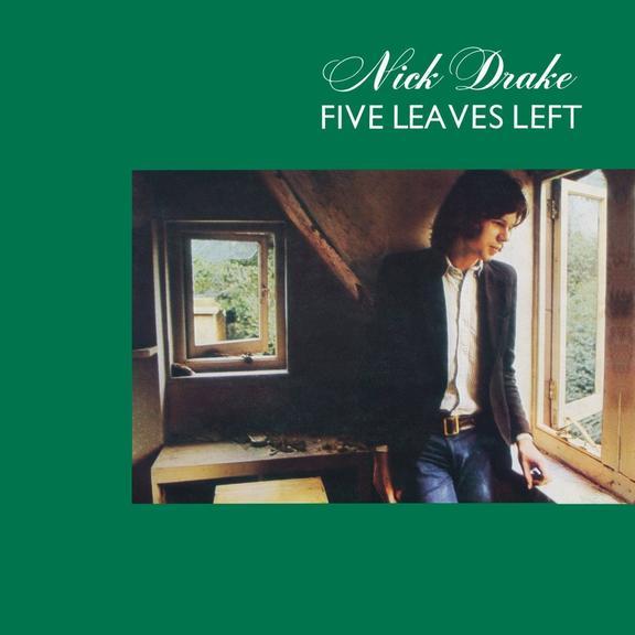 Five Leaves Left (50th Anniversary) - Nick Drake
