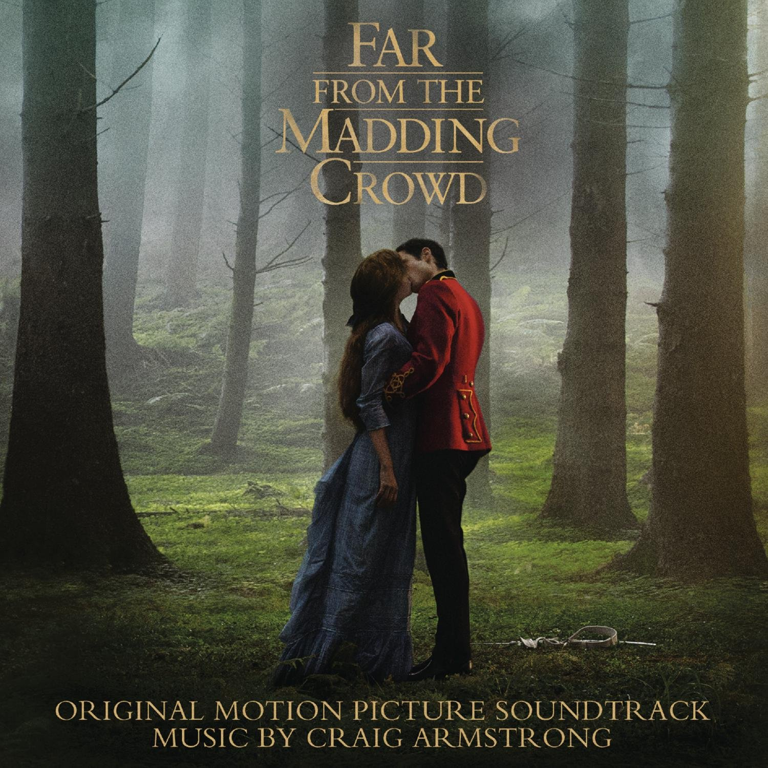 Far From The Madding Crowd: Original Motion Picture Soundtrack - Craig Armstrong