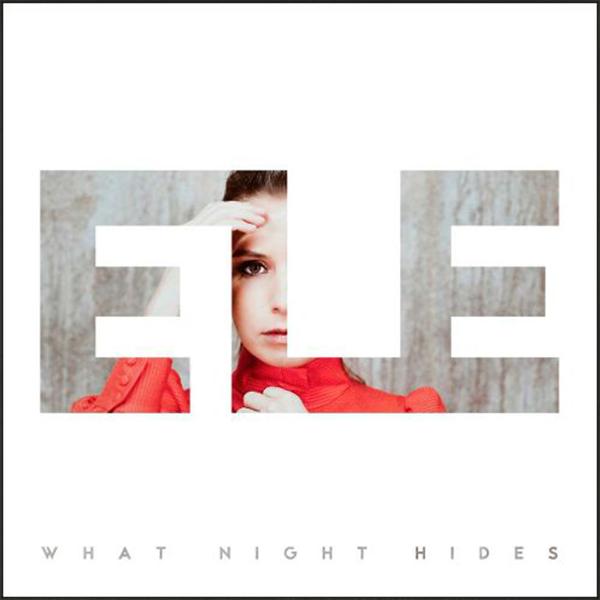 What Night Hides  - ELE