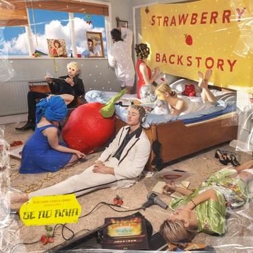 Strawberry Backstory - Be No Rain