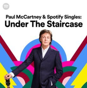 Paul McCartney Under the Staircase - Spotify Singles