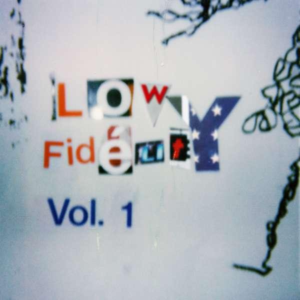 Low Fidelity Vol. 1 - Johnny Lloyd