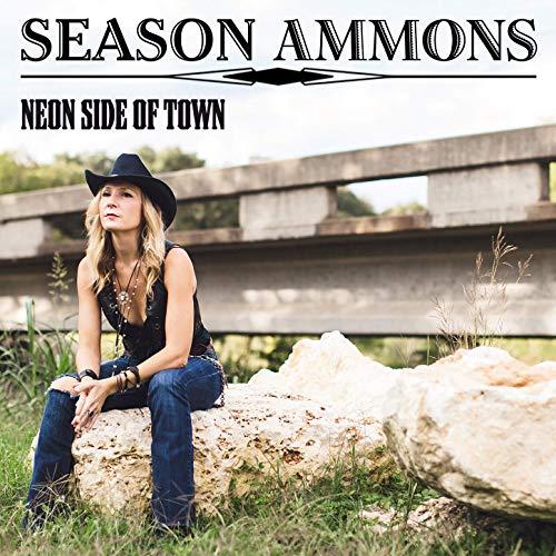Neon Side of Town - Season Ammons