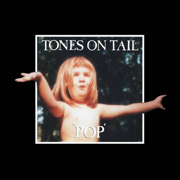 Pop (Remaster) - Tones On Tail