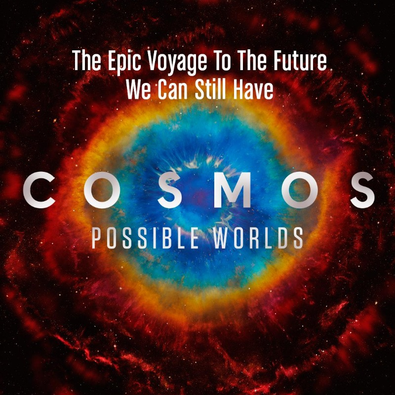 Cosmos: Possible Worlds -
