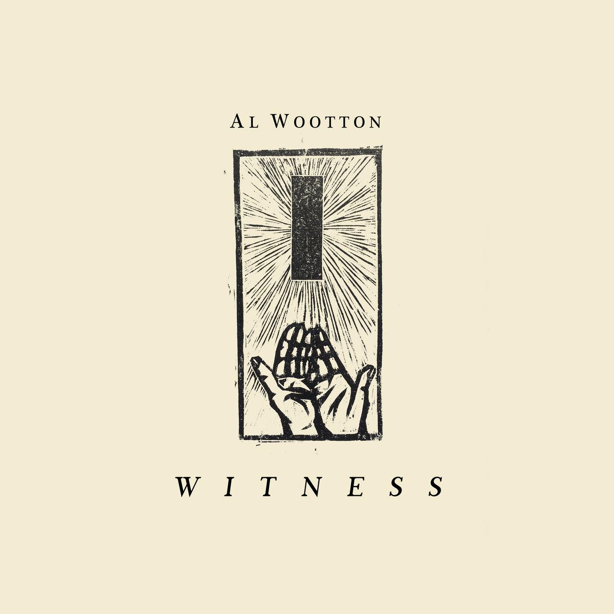 Witness album - Al Wootton