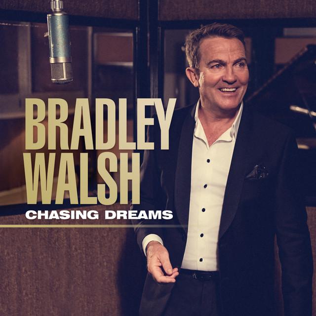 Chasing Dreams - Bradley Walsh