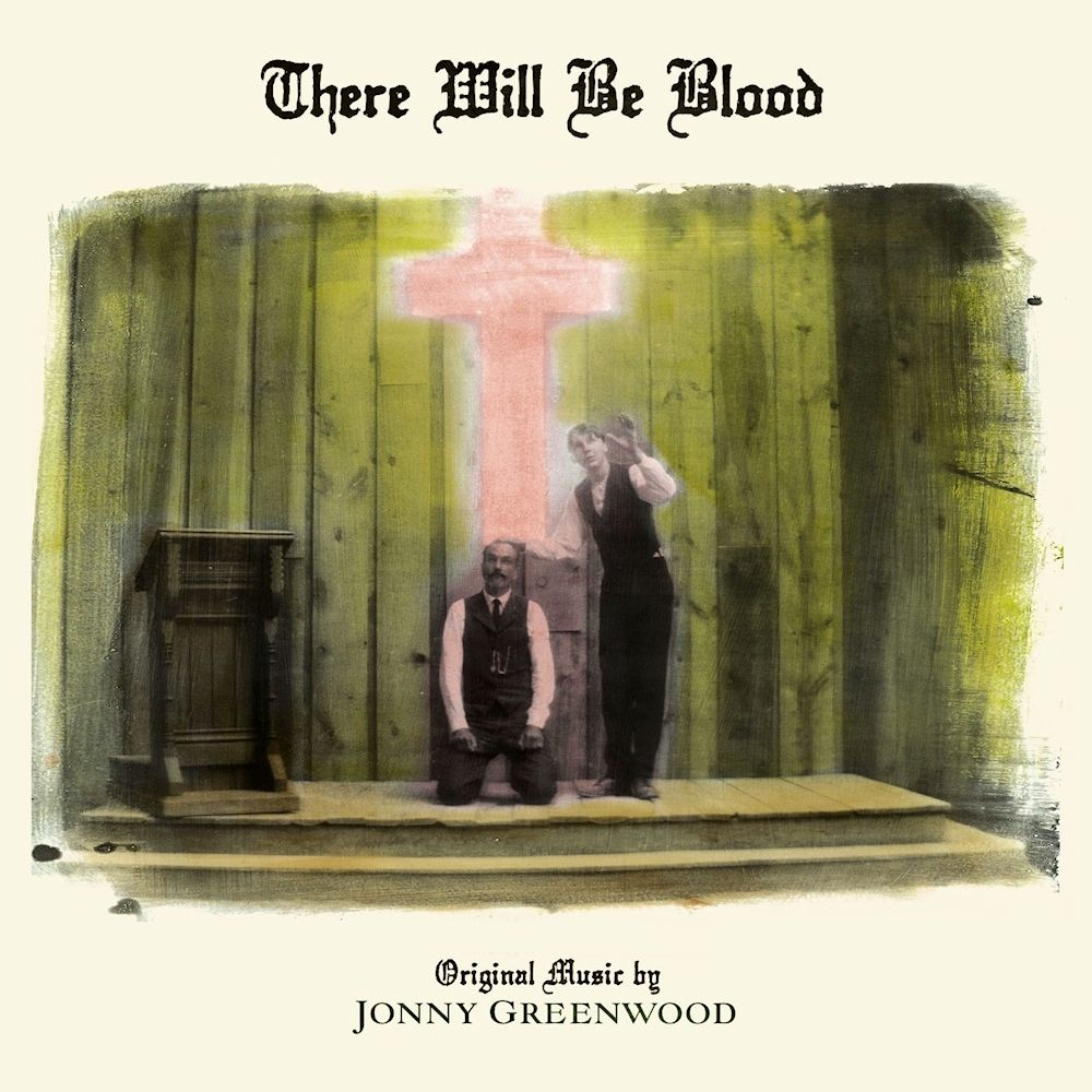 There Will Be Blood Remaster - Jonny Greenwood