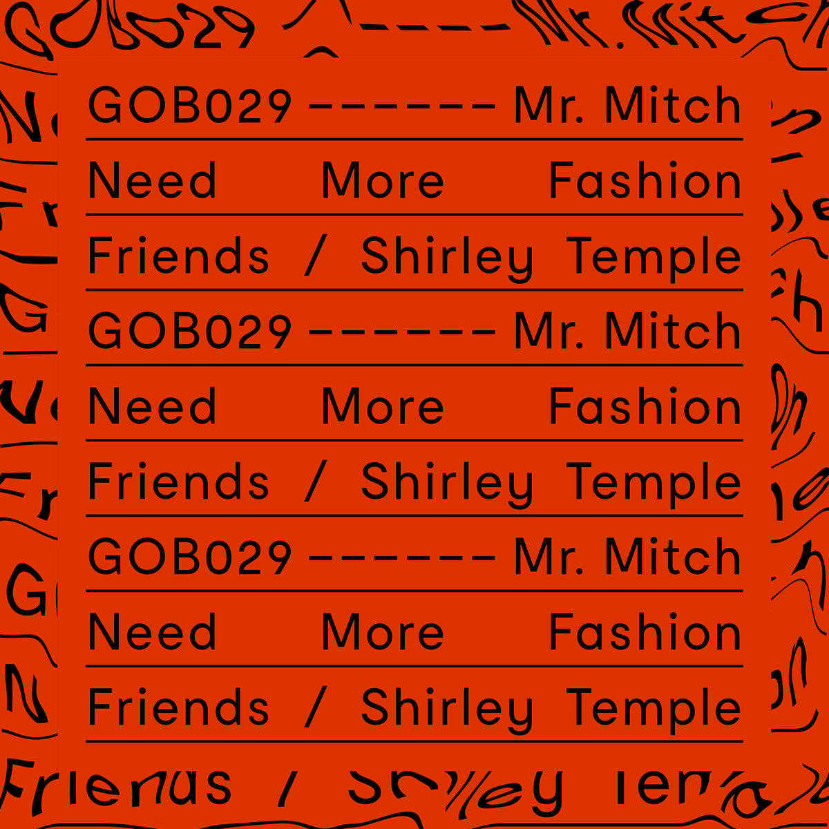 Need More Fashion Friends - Mr Mitch