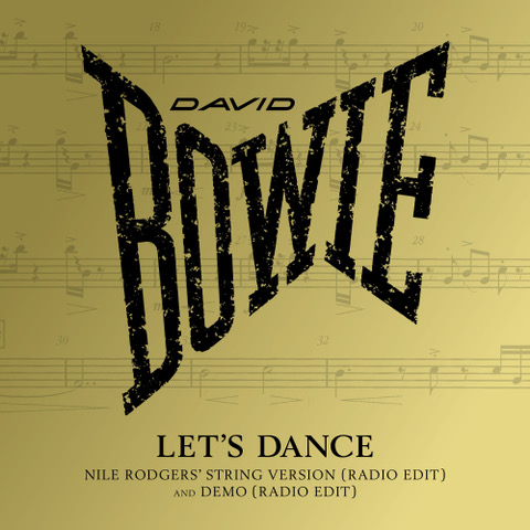 Let's Dance (Nile Rodgers' String Version) - David Bowie