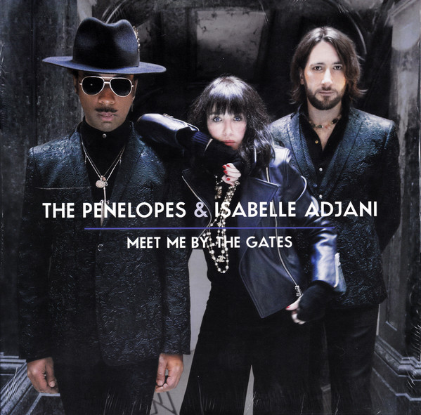 Meet Me By The Gates - The Penelopes