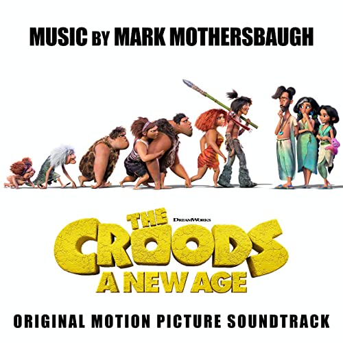 The Croods: A New Age - Mark Mothersbaugh
