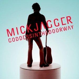 Goddess In The Doorway - Mick Jagger
