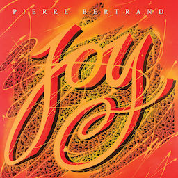 Joy (CD) - Pierre Bertrand