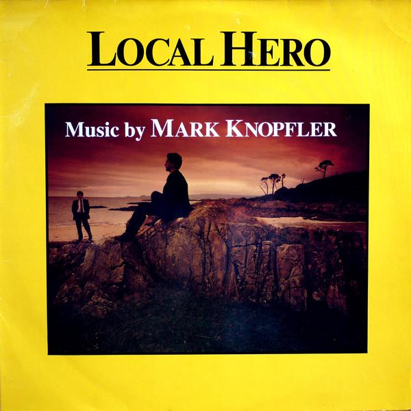 Local Hero (Half-Speed Master) - Mark Knopfler