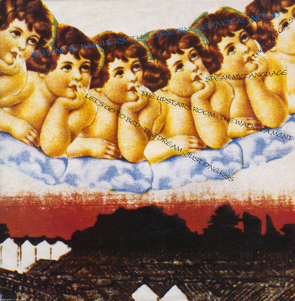 Japanese Whispers - The Cure