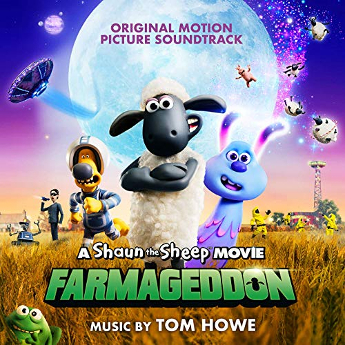 A Shaun The Sheep Movie: Farmageddon - Tom Howe