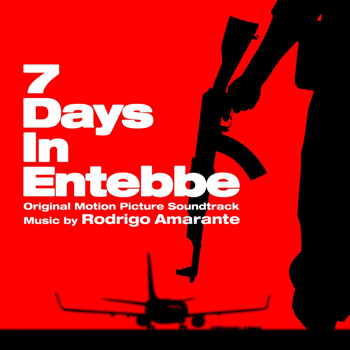 7 Days in Entebbe - Original Motion Picture Soundtrack - Rodrigo Amarante