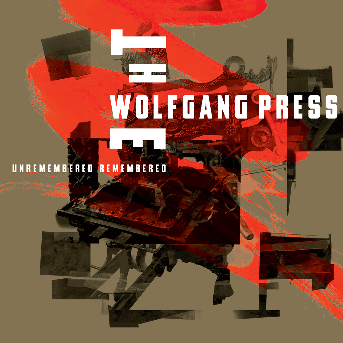 Unremembered, Remembered - The Wolfgang Press