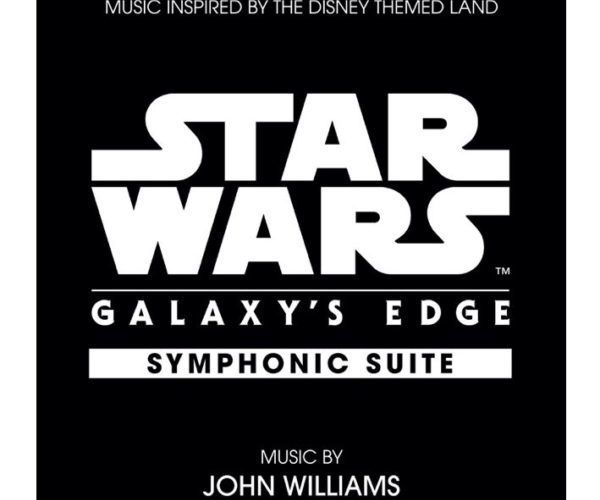 Star Wars Galaxy's Edge - John Williams