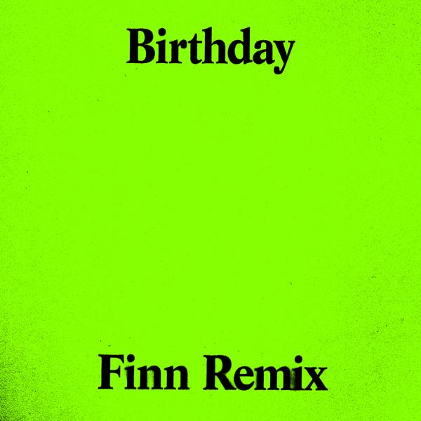 Birthday - For Those I Love (Finn Remix)