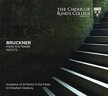Choir of King's College, Cambridge: Anton Bruckner – Masses -