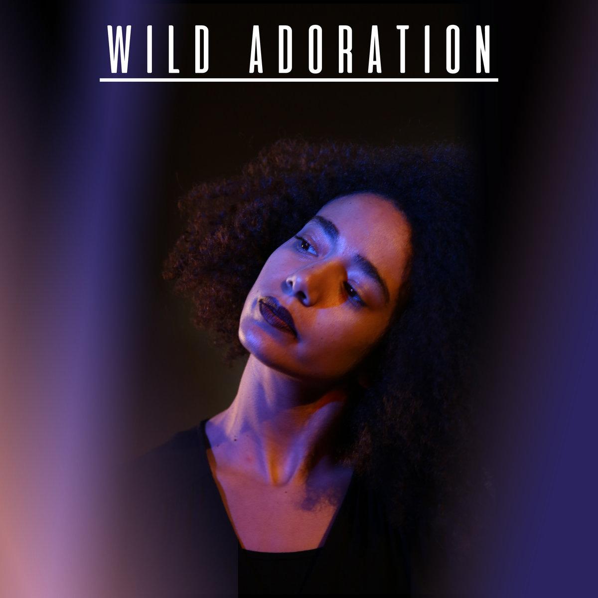 Wild Adoration  - Wild Adoration
