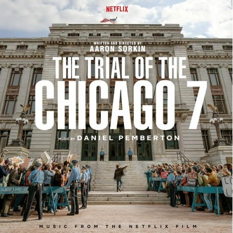 The Trial of the Chicago 7 - Daniel Pemberton
